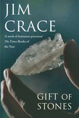 The Gift of Stones | Jim Crace |
