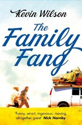The Family Fang | Kevin Wilson |