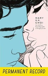 Permanent record | Mary H. K. Choi |