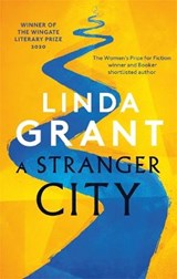 A stranger city   Linda Grant  