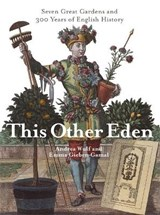 This Other Eden | Emma Gieben-Gamal; Andrea Wulf |