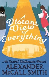 Distant View of Everything | Alexander Mccall Smith | 9780349142692