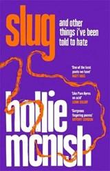 Slug | Hollie McNish |