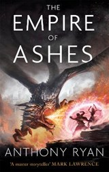 Empire of ashes | Anthony Ryan | 9780356506470
