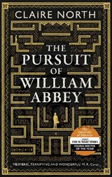 The pursuit of william abbey | Claire North |