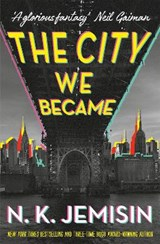 City we became | N. K. Jemisin | 9780356512679