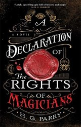 A declaration of the rights of magicians | H. G. Parry |