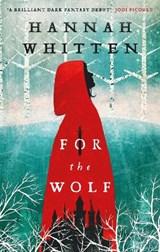 For the Wolf   Hannah Whitten   9780356516363