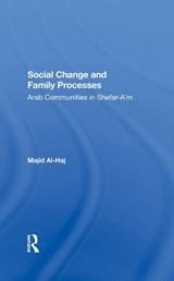 Social Change And Family Processes | Majid Al-haj |
