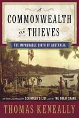 A Commonwealth of Thieves | Thomas Keneally |