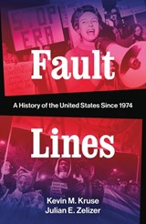 Fault lines   Kevin M. Kruse ; Julian E. Zelizer  