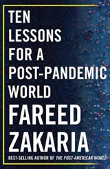 Ten lessons for a post-pandemic world | fareed zakaria | 9780393542134