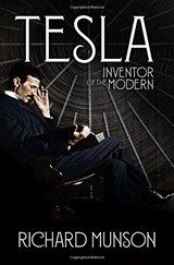 Tesla: inventor of the modern | Richard Munson | 9780393635447