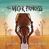The Water Princess | Georgie Badiel ; Susan Verde |