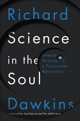 Science in the Soul | DAWKINS, Richard | 9780399592249