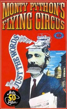 Monty Python's Flying Circus Just the Words Volume One
