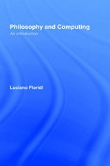 Philosophy and Computing | Luciano Floridi |