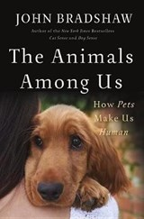 The Animals Among Us | John Bradshaw | 9780465064816