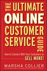The Ultimate Online Customer Service Guide | Marsha Collier |
