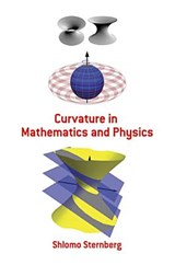 Curvature in Mathematics and Physics | Shlomo Sternberg |