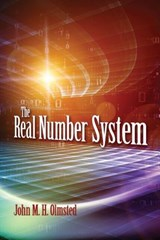 The Real Number System | John M. H. Olmsted |