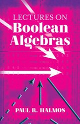 Lectures on Boolean Algebras | Paul Halmos |