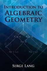 Introduction to Algebraic Geometry | LANG, Serge | 9780486834221