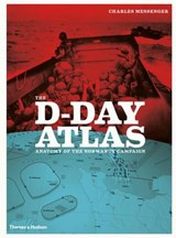 The D-Day Atlas | Charles Messenger | 9780500291191