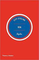 City cycling usa | Wright, Kelton ; Seaton, Matt ; Borzo, Greg | 9780500293317