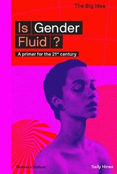 The big idea Is gender fluid?
