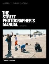 Street photographer's manual | David Gibson | 9780500545263