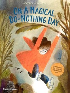On a magical do-nothing day