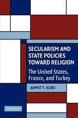 Secularism and State Policies toward Religion | Ahmet T. (san Diego State University) Kuru |