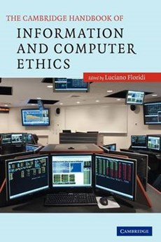 The Cambridge Handbook of Information and Computer Ethics
