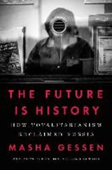 The Future Is History | Masha Gessen | 9780525534068
