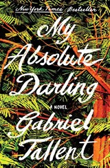 My absolute darling | Gabriel Tallent | 9780525536710