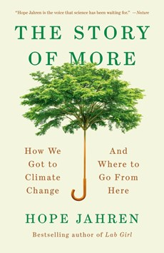 Story of more: how we got to climate change and where to go from here