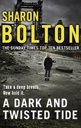 A Dark and Twisted Tide | Sharon Bolton |