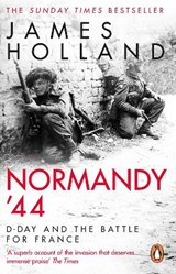 Normandy '44 | James Holland |
