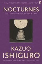 Nocturnes | Kazuo Ishiguro |