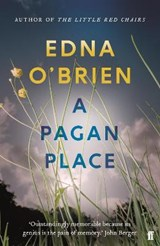 A Pagan Place | Edna O'brien |
