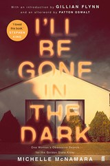I'll Be Gone in the Dark | Michelle McNamara | 9780571345144