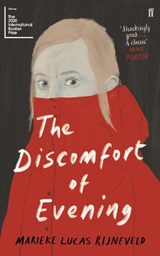 Discomfort of evening | marieke lucas rijneveld | 9780571349364