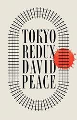 TOKYO REDUX | D. Peace |