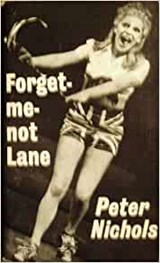 Forget-Me-Not Lane (A Play) | NICHOLS, Peter |