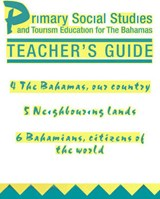 Primary Social Studies and Tourism Education for the Bahamas Teacher'sGuide 2 | Mike Morrissey |