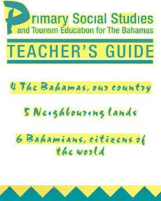 Primary Social Studies and Tourism Education for the Bahamas Teacher'sGuide 2