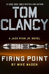 Tom Clancy Firing Point | Mike Maden |