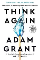 Think Again: The Power of Knowing What You Don't Know | Adam Grant |