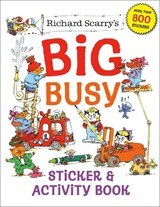 Richard Scarry's Big Busy Sticker and Activity Book   Richard Scarry  